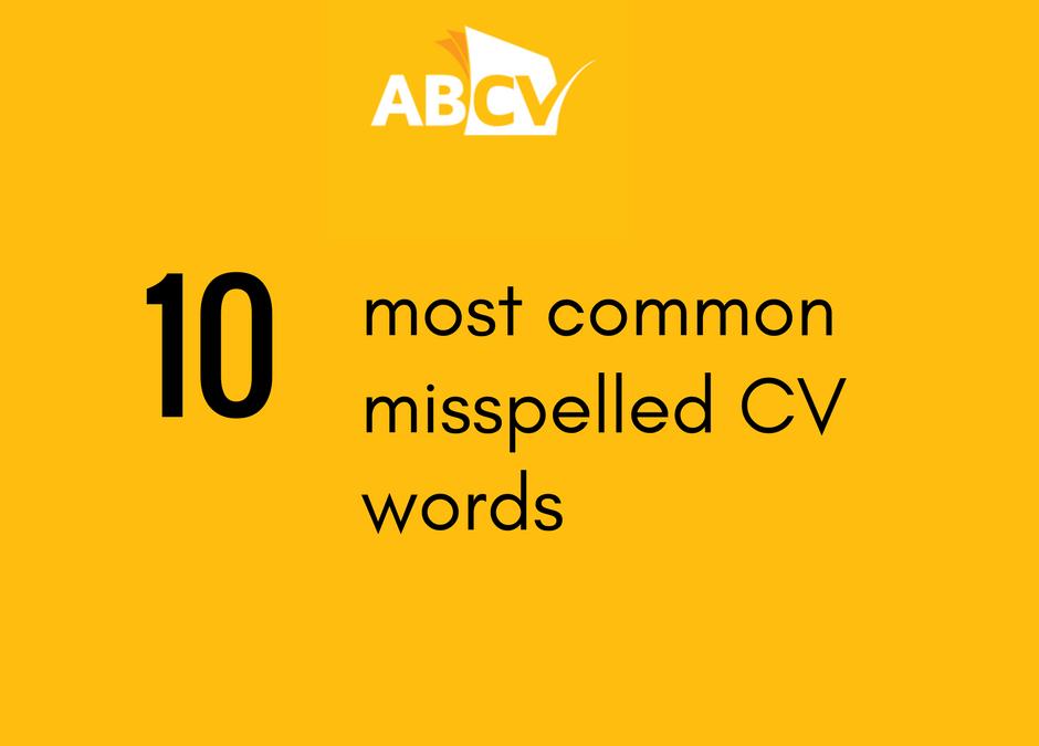 10 Most Common Misspelled Words in Engineering CVs