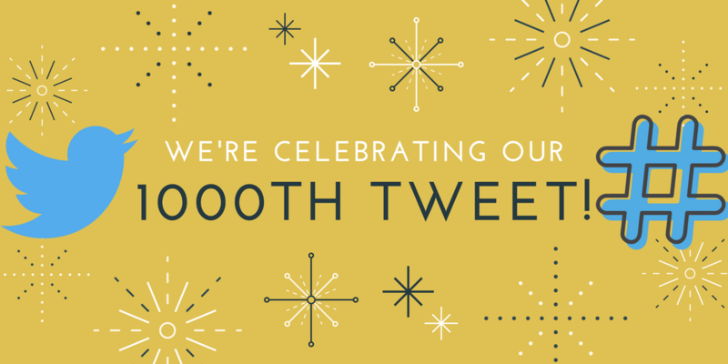Celebrating Our 1000th Tweet!